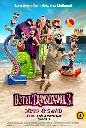Hotel Transylvania 3 - Szörnyen rémes vakáció