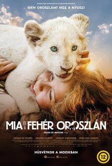 Mia és a fehér oroszlán poster