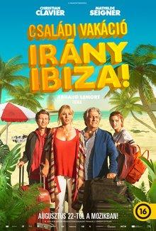 Családi vakáció - Irány Ibiza poster