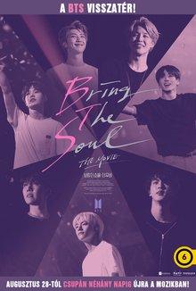 Bring The Soul: The Movie - Újra a mozikban! poster