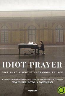 Idiot Prayer - Nick Cave Alone at Alexandra Palace poster