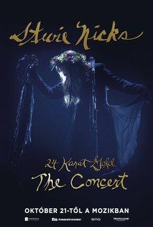 Stevie Nicks 24 Karat Gold - The Concert poster