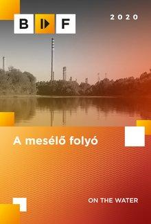A mesélo folyó poster