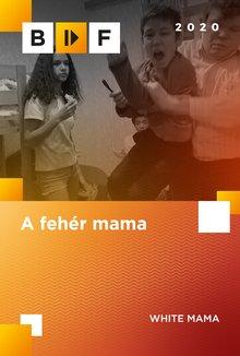 A fehér mama poster