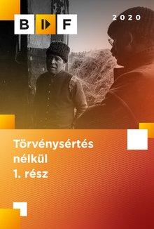 Törvénysértés nélkül I. - II. poster